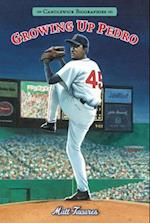 Growing Up Pedro (Candlewick Biographies)