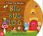 Big Bug Log