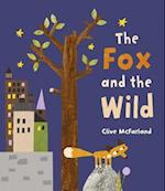 The Fox and the Wild af Clive McFarland