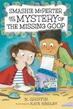 Smashie Mcperter and the Mystery of the Missing Goop (Smashie McPerter)