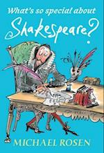 What's So Special About Shakespeare? (Whats So Special About)