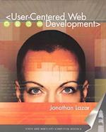 User-Centered Web Development af Jonathan Lazar, Lazar