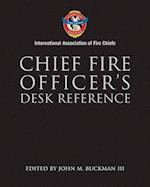 Chief Fire Officer's Desk Reference (International Association of Fire Chiefs)