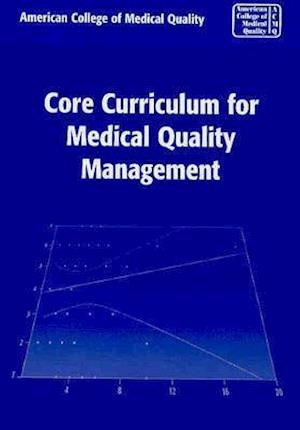 Core Curriculum for Medical Quality