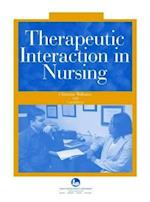 Therapeutic Interaction in Nursing af Christine L. Williams
