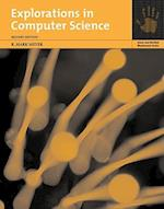 Explorations in Computer Science [With CDROM] (Jones and Bartlett Illuminated Paperback)