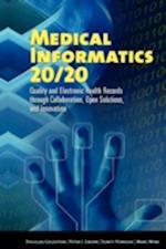 Medical Informatics 20/20