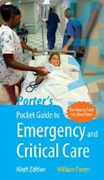 Porter's Pocket Guide to Emergency and Critical Care