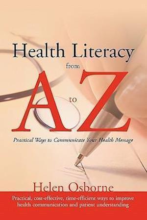 Bog, paperback Health Literacy from A to Z af Helen Osborne, Osborne