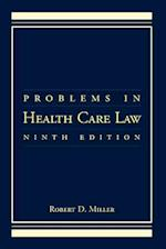 Problems in Health Care Law (Problems in Health Care Law)