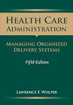 Health Care Administration (Health Care Administration Wolper)