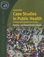 Essential Case Studies In Public Health