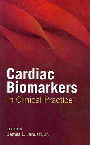 Cardiac Biomarkers in Clinical Practice