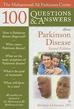 The Muhammad Ali Parkinson Center 100 Questions & Answers About Parkinson Disease (100 Questions & Answers)