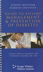 Scripps Whittier Diabetes Institute Guide to Patient Management & Prevention of Diabetes [With CDROM]