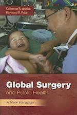 Global Surgery And Public Health: A New Paradigm