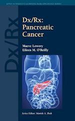 Dx/Rx: Pancreatic Cancer