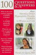 100 Questions & Answers About Attention-deficit Hyperactivity Disorder ADHD in Women and Girls