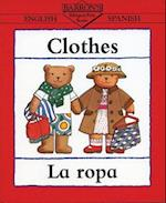 Clothes (Bilingual First Books)