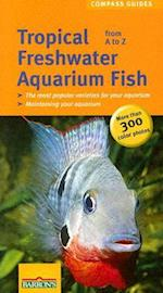 Tropical Freshwater Aquarium Fish (Compass Guides)