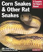 Corn Snakes and Other Rat Snakes (Barrons Complete Pet Owners Manuals Paperback)