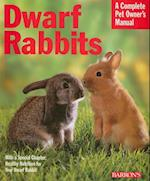 Dwarf Rabbits (Complete Pet Owner's Manual)
