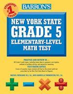 Barron's New York State Grade 5 Elementary-Level Math Test