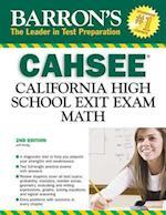Barron's CAHSEE (Barrons Cahsee Math California High School Exit Exam)
