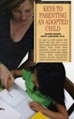 Keys to Parenting an Adopted Child (Parenting Keys S)