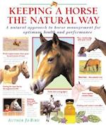 Keeping a Horse the Natural Way af Jo Bird