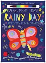 Rainy Day Activity Fun & Games (What Shall I Do Books)