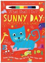 Sunny Day Activity Fun & Games (What Shall I Do Books)