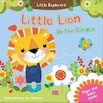 Little Lion in the Garden (Little Explorers)