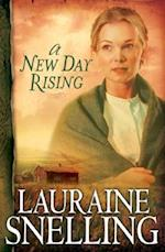 A New Day Rising af Lauraine Snelling