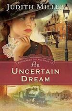 An Uncertain Dream (Postcards from Pullman, nr. 3)