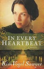 In Every Heartbeat