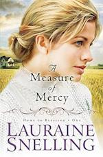 A Measure of Mercy af Lauraine Snelling