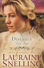 No Distance Too Far af Lauraine Snelling