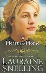 A Heart for Home af Lauraine Snelling