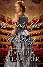 A Note Yet Unsung (Belmont Mansion Novel)