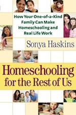 Homeschooling for the Rest of Us