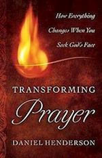 Transforming Prayer af Daniel Henderson