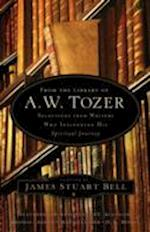 From the Library of A. W. Tozer af James Stuart Bell