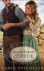 Short-Straw Bride af Karen Witemeyer