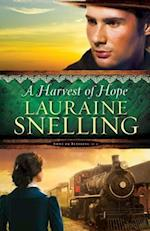 A Harvest of Hope af Lauraine Snelling