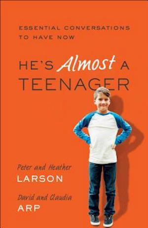 Bog, paperback He's Almost a Teenager af Heather Larson
