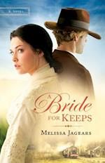 A Bride for Keeps af Melissa Jagears