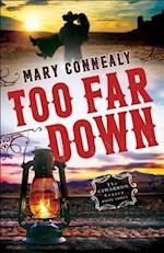 Too Far Down (Cimarron Legacy)