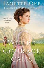 Where Courage Calls (When Calls the Heart)