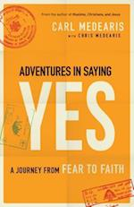 Adventures in Saying Yes af Carl Medearis